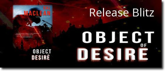 ~Release Blitz & Giveaway~Object of Desire by Dal Maclean~