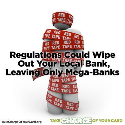 Regulations Could Wipe Out Your Local Bank, Leaving Only Mega-Banks. More Here: http://personalliberty.com/2013/12/04/regulations-could-wipe-out-your-local-bank-leaving-only-mega-banks