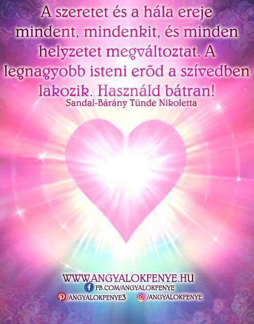 a szeretet ereje idézetek Angyali üzenet: A szeretet és a hála ereje minden helyzetet