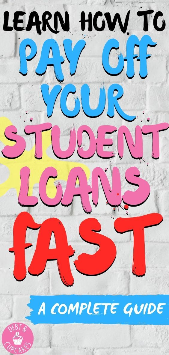 How To Quickly Pay Off Your Student Loans Debt Cupcakes Student Loan Debt Paying Student Loans Debt Relief Programs