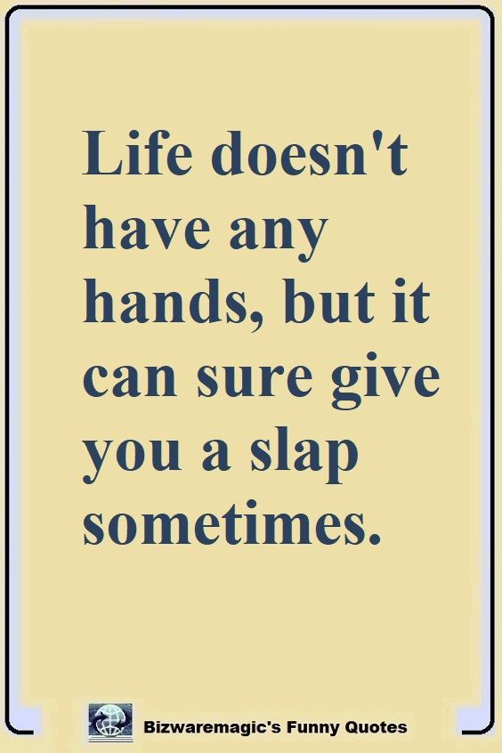Top 14 Funny Quotes From Bizwaremagic Funny Quotes Sarcastic Quotes Funny Slap Quotes