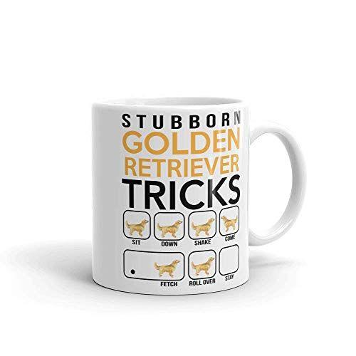 Stubborn Golden Retriever Tricks Mug Golden Retriever Mom Best