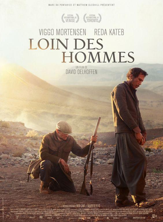 Loin des hommes Loin des hommes est un film français écrit et réalisé par David Oelhoffen, sorti en 2014, inspiré de L'Hôte, nouvelle de L'Exil et le royaume d'Albert Camus. Le film est présenté en sélection officielle au festival international du film de Venise en 2014