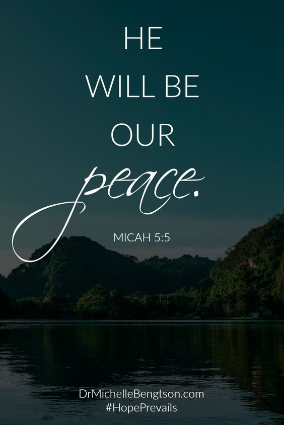 he will be our peace micah 5 5 christian inspirational