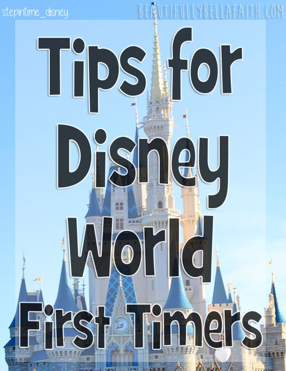 Tips for #DisneyWorld First Timers!