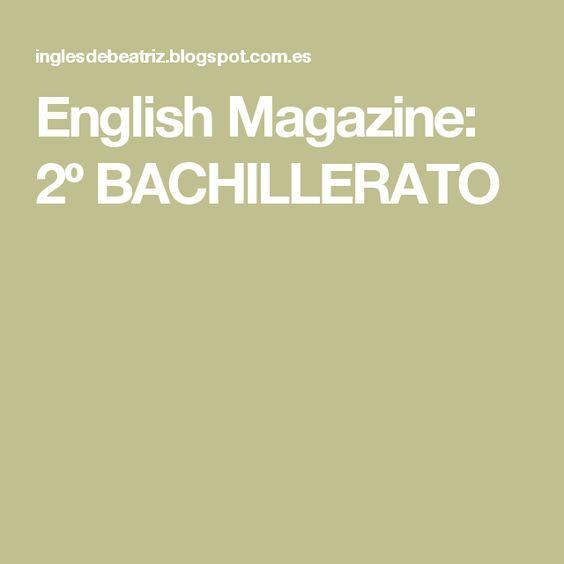 English Magazine: 2º BACHILLERATO