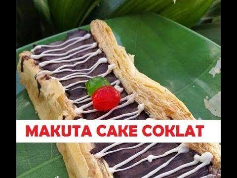 Cara Membuat Makuta Cake Coklat Youtube Makanan Dan Minuman Makanan Coklat