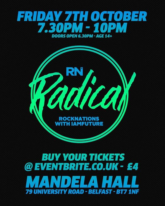 I'm really excited for our RN RADICAL night with @Rocknations and @iamfutureuk in a few weeks time!   We'd love to have you with us! Tickets are 4 on Eventbrite. Get booked in!  #rnbelfast #radical #iamfuture