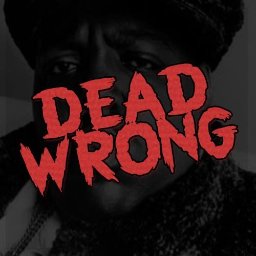 The Notorious B.I.G. – Dead Wrong (single cover art)
