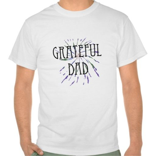>>>Cheap Price Guarantee          	Grateful Dad T-shirt           	Grateful Dad T-shirt in each seller & make purchase online for cheap. Choose the best price and best promotion as you thing Secure Checkout you can trust Buy bestDiscount Deals          	Grateful Dad T-shirt Review from Associa...Cleck Hot Deals >>> http://www.zazzle.com/grateful_dad_t_shirt-235502389689196875?rf=238627982471231924&zbar=1&tc=terrest