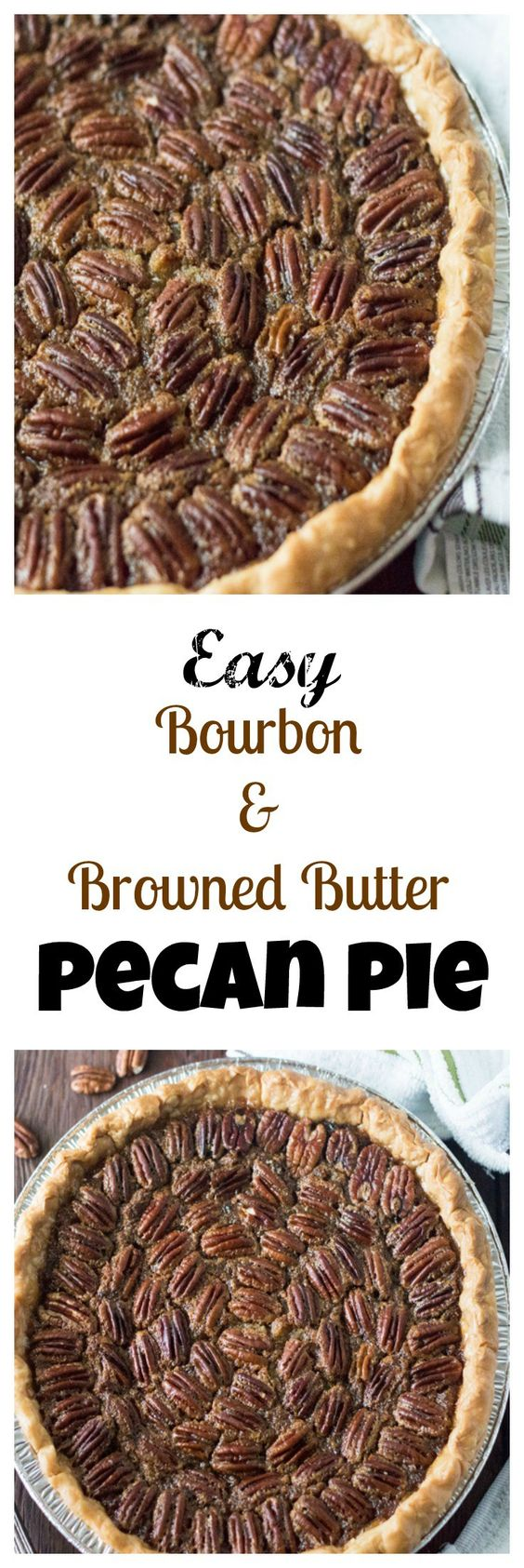 Browned Butter Pecan Pie. This Bourbon and Browned Butter Pecan Pie ...