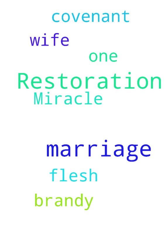 Marriage Restoration Miracle -  Please pray for the restoration of my covenant marriage with Brandy my one flesh wife  Posted at: https://prayerrequest.com/t/3q3 #pray #prayer #request #prayerrequest