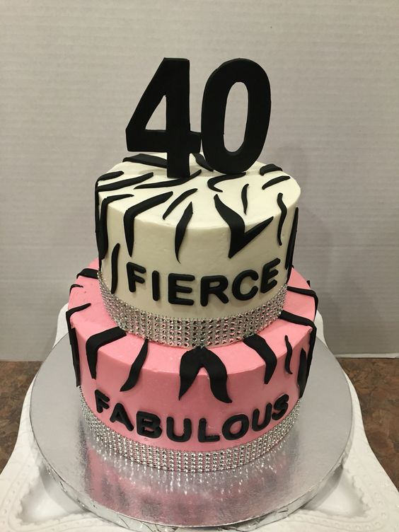 40th Birthday Fierce Fabulous And Forty Cakes I Ve