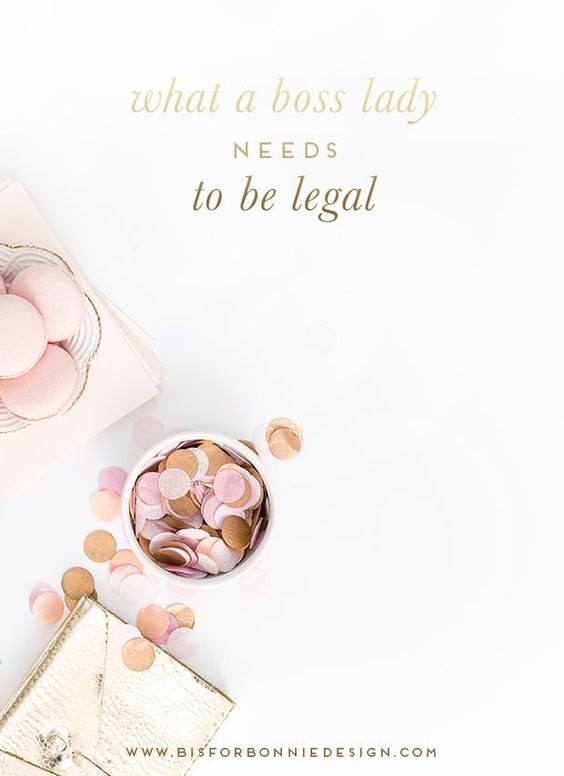 What a Boss Lady Needs to be Legal | super important stuff for all bloggers, especially if you are earning money from your blog.