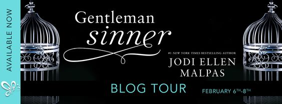 ~Blog Tour~Gentleman Sinner by Jodi Ellen Malpas~