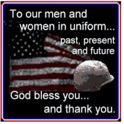 To our men and women in uniform... past, present and future God bless you & thank you! - http://militaryavenue.com