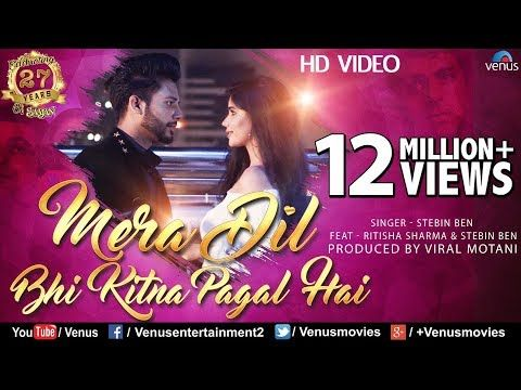 Mera Dil Bhi Kitna Pagal Hai Stebin Ben Ritisha 27 Years Of Saajan Superhit Romantic Song Youtube Romantic Songs Songs Romantic