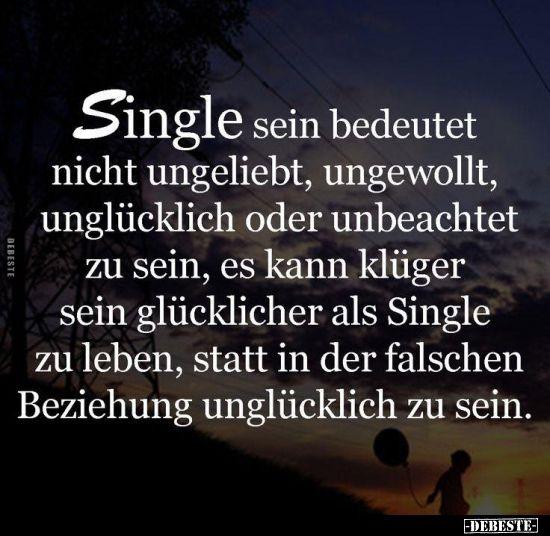 Single Sein Bedeutet Nicht Ungeliebt Ungewollt Single Sein