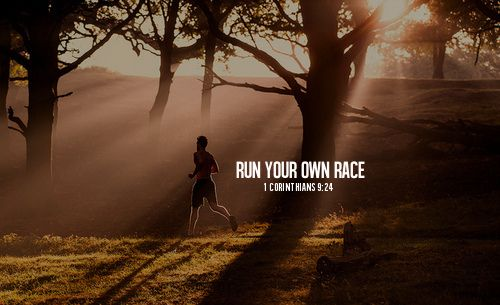 run your own race quotes race life inspirational bible run