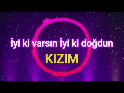 Iyi Ki Varsin Iyi Ki Dogdun Kizim Youtube Doga Dogum Gunu Sarkilari Guzel Soz