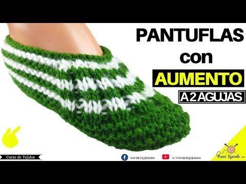 Pantuflas Y Babuchas A Dos Agujas Con Aumento Tejidos A Palitos Youtube Como Tejer Pantuflas Como Tejer Calcetines Pantuflas