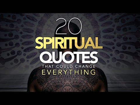 25 Inspirational Spiritual Quotes That Will Brighten Your Life These Powerful Quotes Will Brighten Up In 2020 Spiritual Quotes Powerful Quotes Motivational Speeches