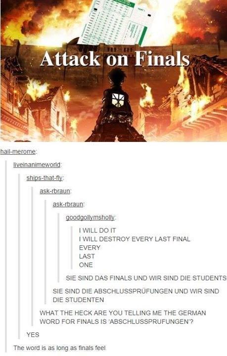 Attack on Finals>> SO DONE WITH FINALS!!!!!!!!!!!!!!!!!!!!!!!!!!!!!!!!!!!!!!!!!!!!!!!