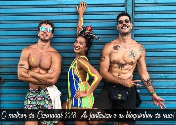 🎉 O melhor do Carnaval 2018: As fantasias e os bloquinhos de rua!