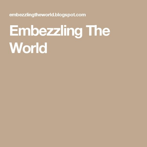 Embezzling The World