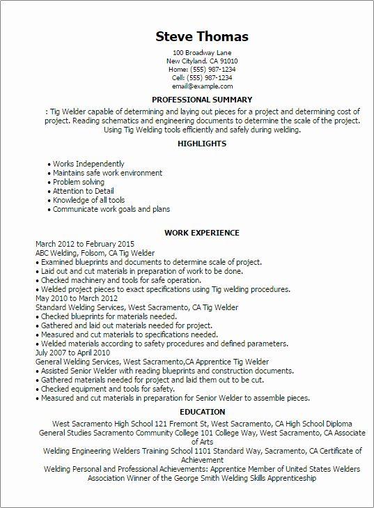 Entry Level Welding Resume Best Of 1 Tig Welder Resume Templates Try Them Now In 2020 Job Resume Samples Resume Examples Resume Skills