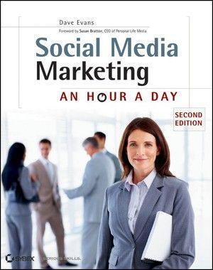 Dave Evans:  Social Media Marketing -   An Hour a Day  Mehr unter http://www.wiley-vch.de/publish/dt/books/ISBN978-1-118-19449-2