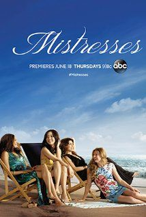 MISTRESSES (Season 3) - A drama about the scandalous lives of a group of four girlfriends - each on her own path to self-discovery as they brave the turbulent journey together. Meet Savi (Alyssa Milano), a ...