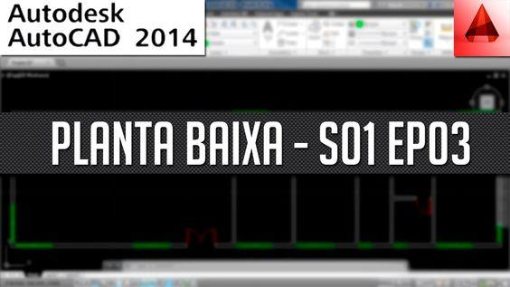 AutoCAD 2014 - Planta Baixa #03