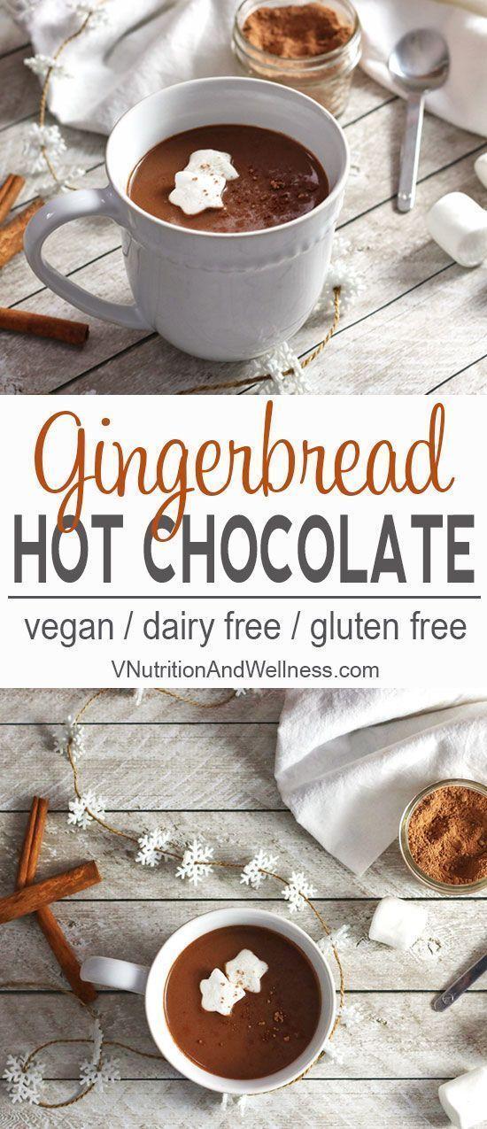 Dairy Free Gingerbread Hot Chocolate Recipe Gingerbread Hot Chocolate Vegan Gingerbread Vegan Christmas Recipes