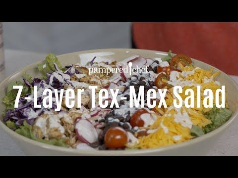 7 Layer Tex Mex Salad Pampered Chef Youtube Tex Mex Salad Chef Salad Recipes Pampered Chef Chicken Salad Recipe