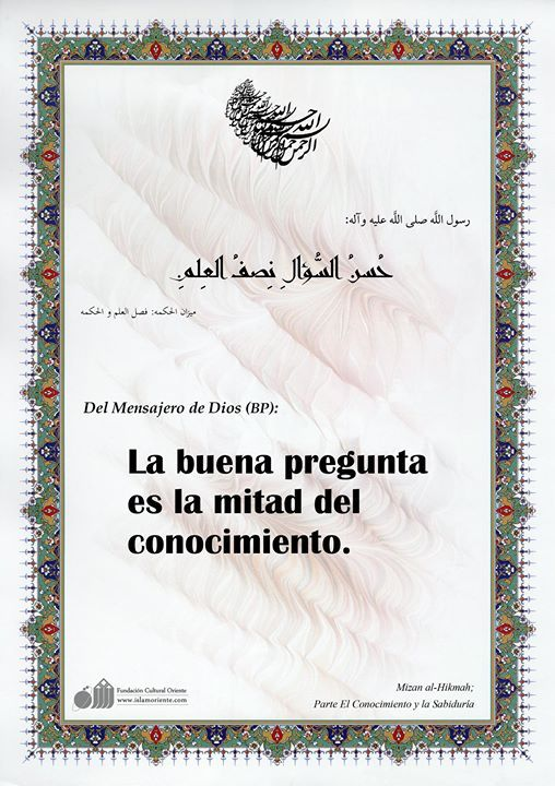 Del #Mensajero de #Dios (BP): La buena pregunta es la mitad del conocimiento. #IslamOriente  http://ift.tt/2fqXwql