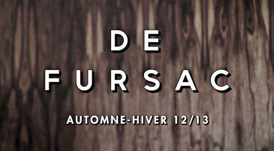 De Fursac A/W 12-13   collection by DE FURSAC.    Mannequin : Clément Chabernaud  Direction Artistique : Atelier Franck Durand  Réalisation : Bérénice Rapegno  Image : David Ctiborsky  Musique : Tympanistan