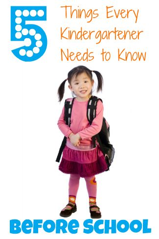 A veteran teacher shares 5 things every kindergartener should know before starting school.