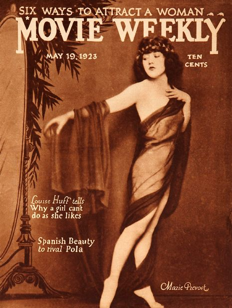 Marie Prevost kicks off our final plunge into the pages of Movie Weekly with a spectacular cover —  beautiful, sexy and elegant all at the same time.