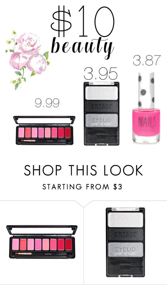 """10.00 or less."" by lemonadelover1 ❤ liked on Polyvore featuring Topshop and 10dollarbeauty"