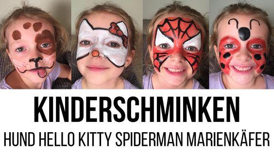 HOW TO: Kinderschminken – Hund, Hello Kitty, Spiderman, Marienkäfer –  ...