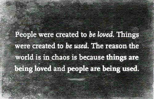 http://blessyourhearts.blogspot.com/2012/06/people-were-created-to-be-loved-not.html