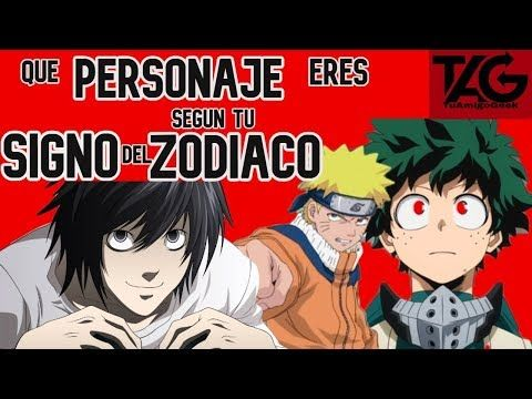Que Personaje Anime Eres Segun Tu Signo Zodiacal Youtube Anime Animation Artist