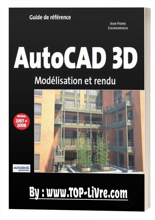 Autocad 3d Guide De Reference Top Livres En 2019 Autocad