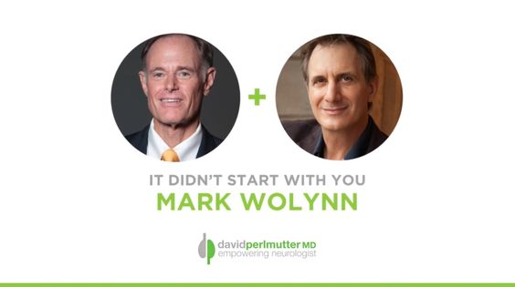 The Empowering Neurologist - David Perlmutter, MD and Mark Wolynn