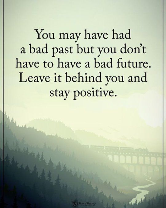 25 Stay Positive Quotes Moving Forward Everyone To Inspire 10 Stay Positive Quotes Positive Quotes Past Quotes