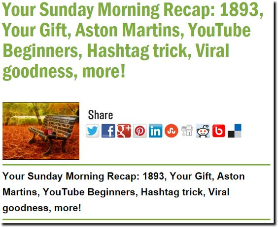 Your Sunday Morning Recap: 1893, Your Gift, Aston Martins, YouTube Beginners, Hashtag trick, Viral goodness, more!