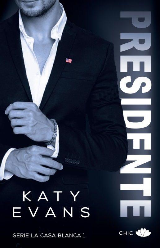 Presidente, Katy Evans