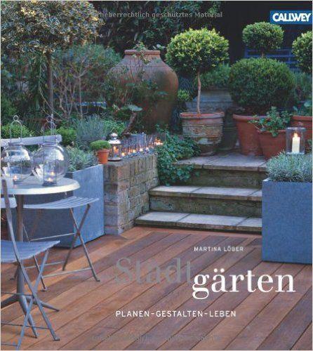 Stadtgärten: Planen - Gestalten - Leben: Amazon.de: Martina Löber: Bücher