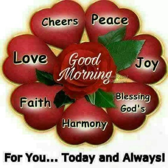 For You Today And Always Love Peace Faith Harmony Good Morning Good Morning Quotes Good Morning Sayings G Good Morning Good Morning Quotes Good Morning Sister